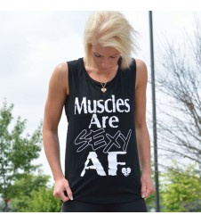 MUSCLES ARE SEXY AF Muscle Tank
